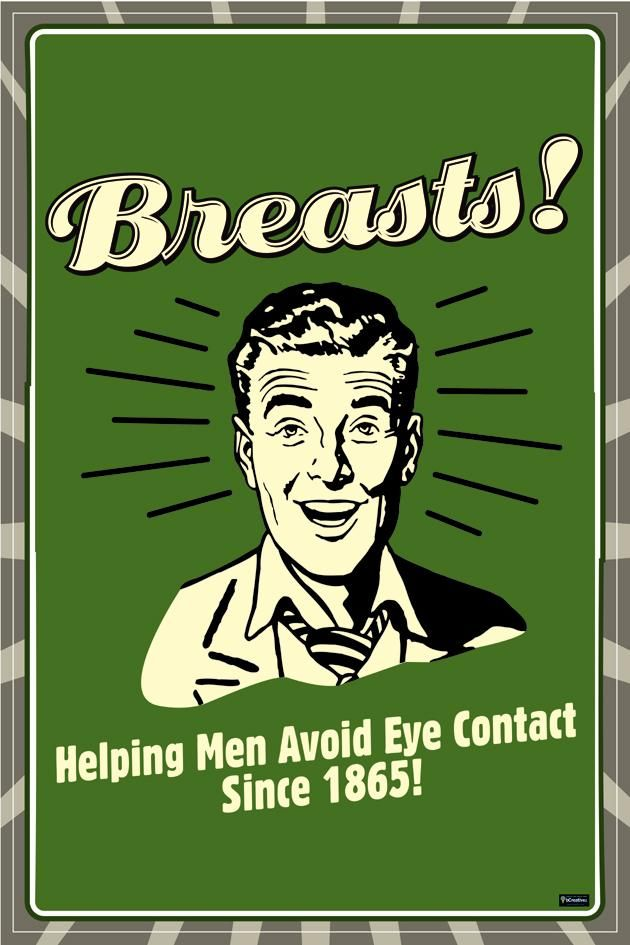 Retro Humor | Retro Humour posters - Breasts Helping Men Avoid Eye Contact poster ...