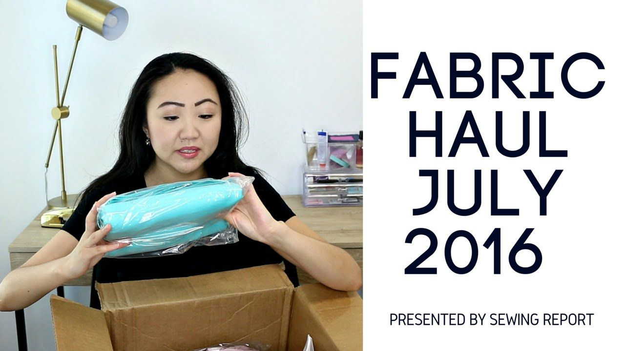 Fabric Sewing Shopping Haul July 2016 With Images Sewing