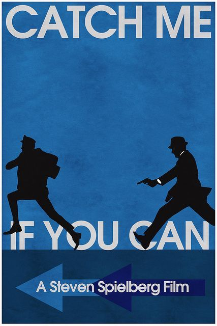 Catch Me If You Can 2002 Sometimes It Is Like Catching Shadow When Chasing A Perfect Crim Movie Posters Minimalist Movie Posters Vintage Best Movie Posters