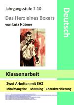 Herz Eines Boxers Klassenarbeit Inhaltsangabe Innerer Monolog Charakterisierung Hubner Unterrichtsmaterial Im Fach Deutsch Klassenarbeiten Innerer Monolog Inhaltsangabe