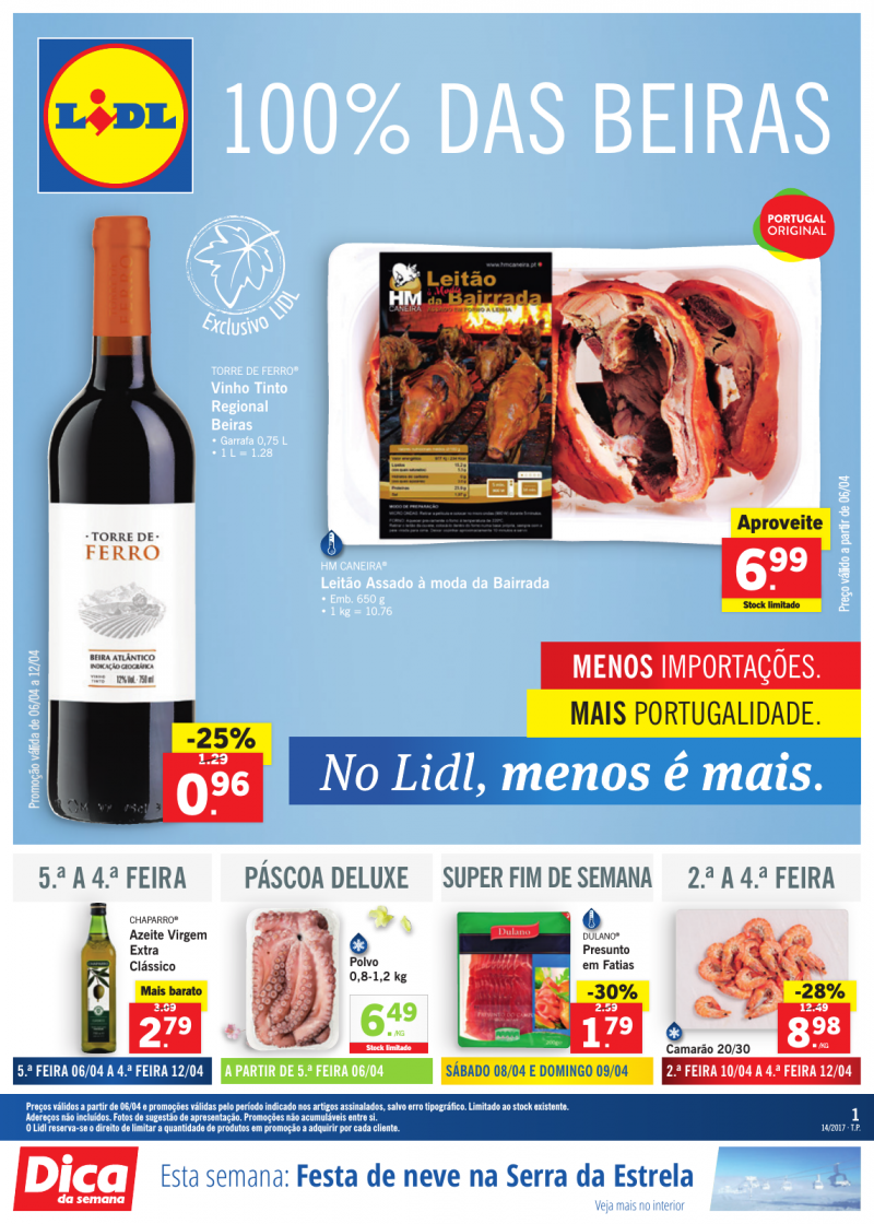 Folheto Lidl Portugal em vigor a partir de 06 Abril. Seleção especial 100% das beiras. Menos importações mais portugalidade. #Lidl #promoções