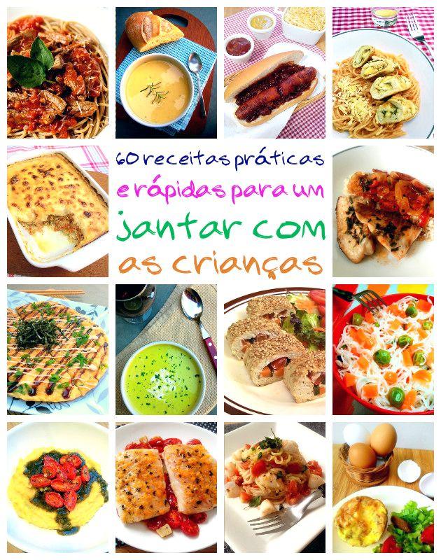60 Receitas Para Um Jantar Rápido E Fácil Com As Crianças Jantar Rápido E Fácil Receitas Jantares Rápidos