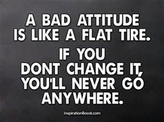 A Bad Attitude Will Get You Nowhere Funny Motivational Quotes Positive Attitude Quotes Sport Quotes Motivational
