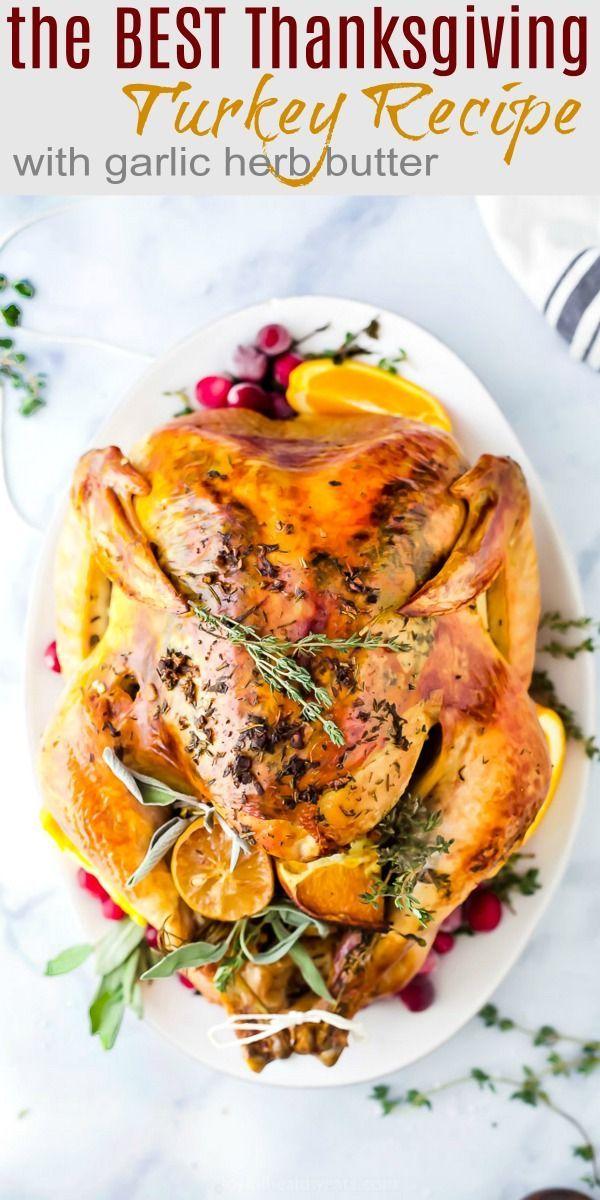 Das beste Thanksgiving-Rezept für die Türkei ohne Brining Ofen geröstet  – Simple Fresh Meals