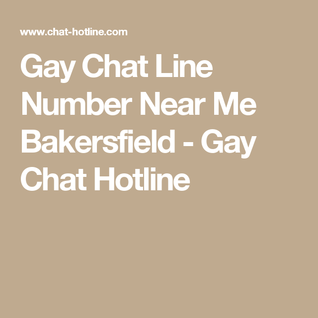 Bakersfield chat lines