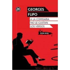 A la comisaria no le gustan los versos / Georges Flipo