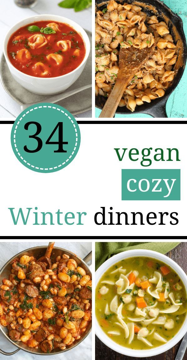 34 Cozy Vegan Winter Recipes For Dinner Healthy Comfort