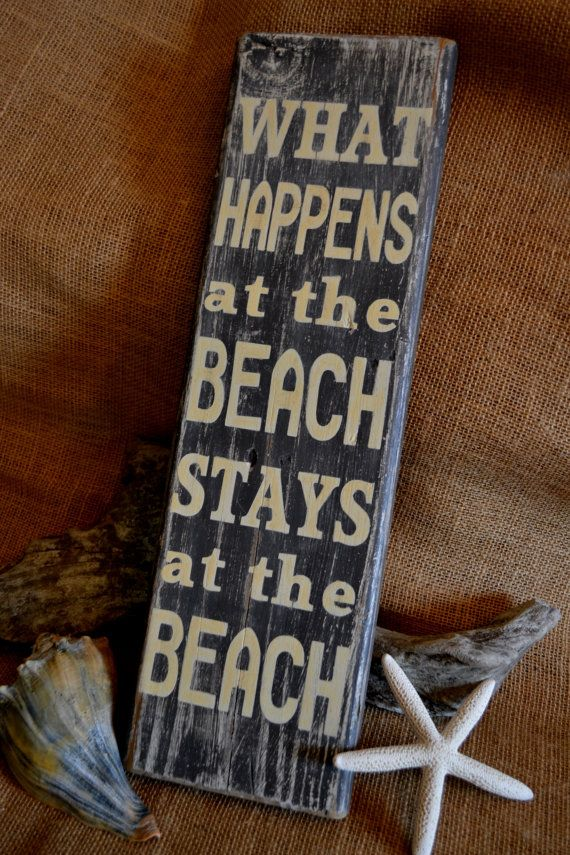 Handmade Beachy Decor Sign What Happens At by CarovaBeachCrafts, $22.00