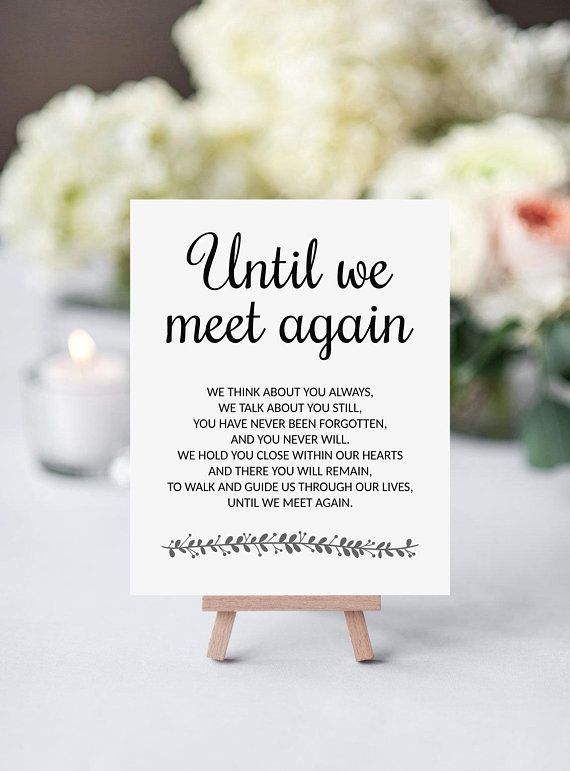Until We Meet Again  Memorial Poem  Printable Wedding Memorial Sign  Rochester is part of Wedding memorial -  HIGH RESOLUTION FILES INCLUDED • 5 x 7