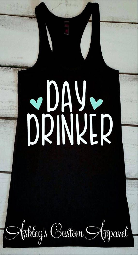 b112891242 Day Drinking Tank, Day Drinker Shirt, Funny Drinking Shirts, Cruise ...