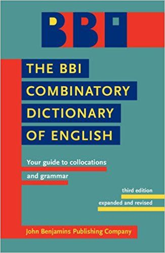 Amazon Com The Bbi Combinatory Dictionary Of English Your Guide To Collocations And Grammar 9789027232618 Morton English Dictionaries English Words Words