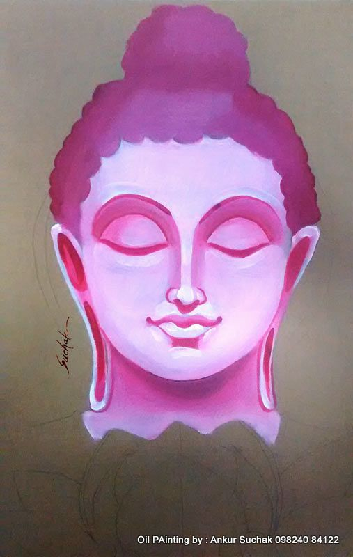 Buddha तथाता / Oil Panting Size 28X22 Inches By Ankur Suchak ...