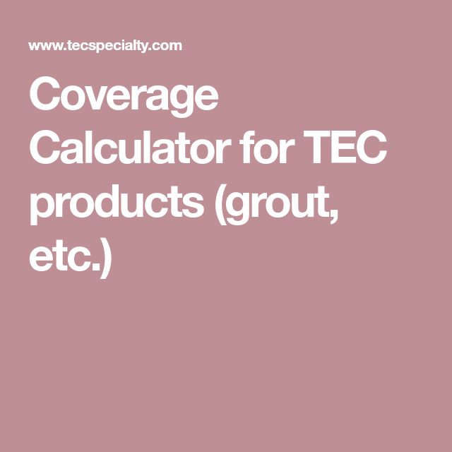 how to calculate grout coverage