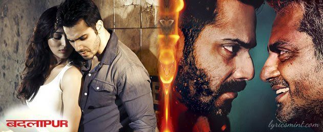 badlapur songs lyrics latest