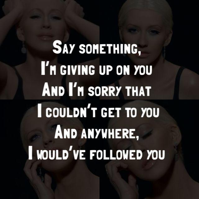 A Great Big World Ft Christina Aguilera Say Something Lyrics