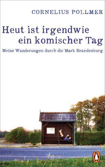 Nicht Nur Ein Komischer Tag In Der Mark Brandenburg Allegrias Landhaus Komisch Brandenburg Sommerreisen