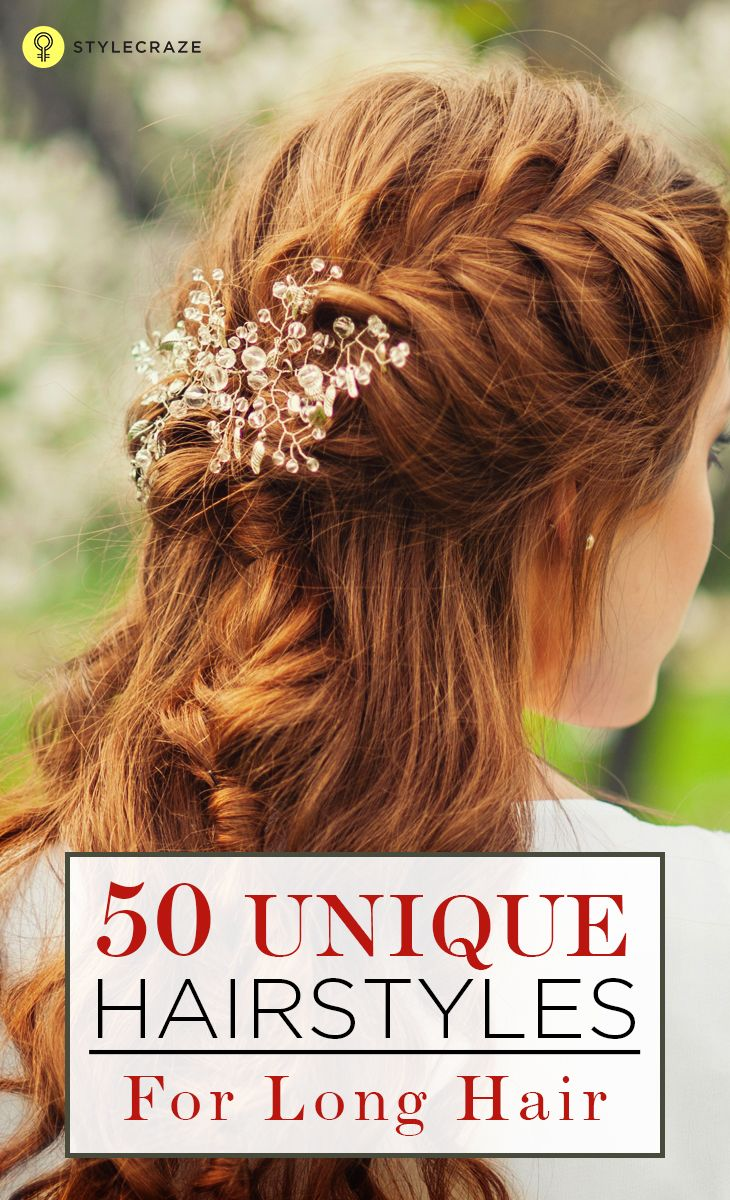 Unique Hairstyles For Long Hair  Unique hairstyles Hair style