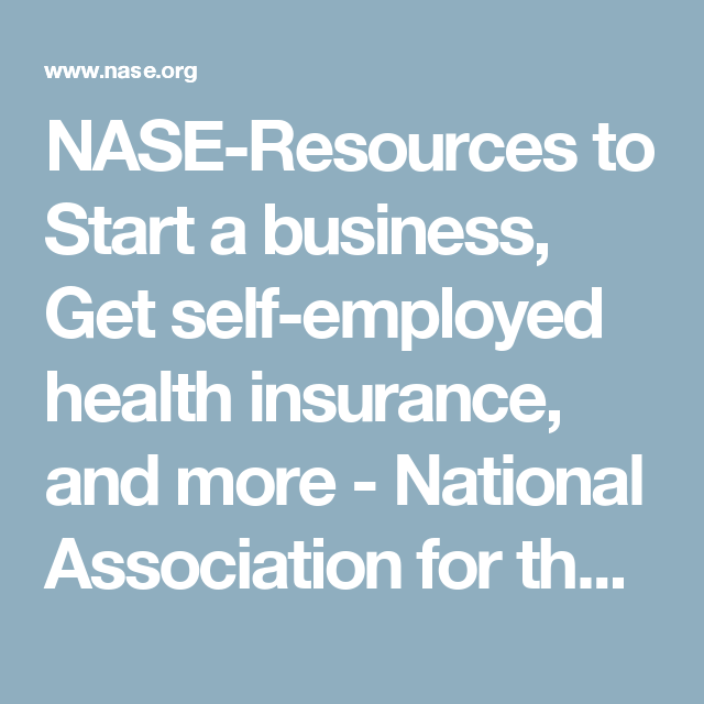 NASE-Resources to Start a business, Get self-employed ...