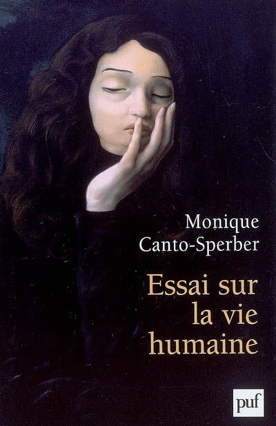Details Pour Essai Sur La Vie Humaine Monique Canto Sperber Movie Posters Face Reading