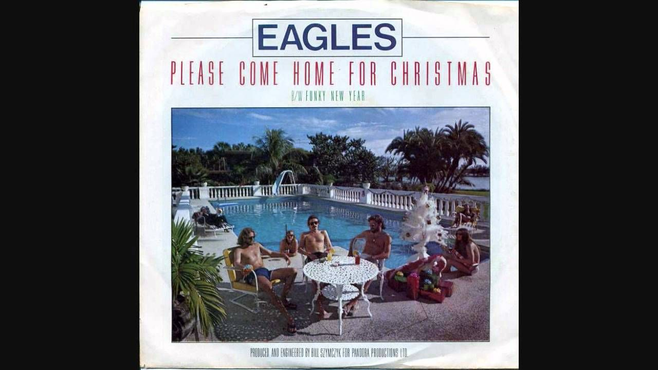 The Eagles-Please Come Home For Christmas (More recently covered by ...