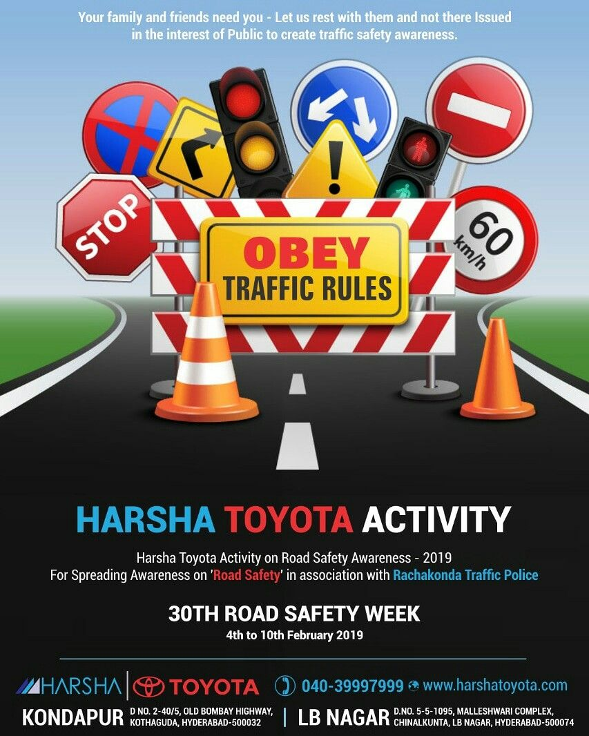 Obey Traffic Rules.. Safety Begins with you. It's time to