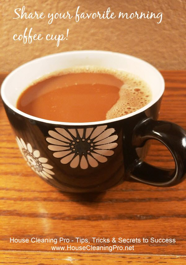 Big Cup Of Coffee To Start The Holiday Cleaning Rush With Images