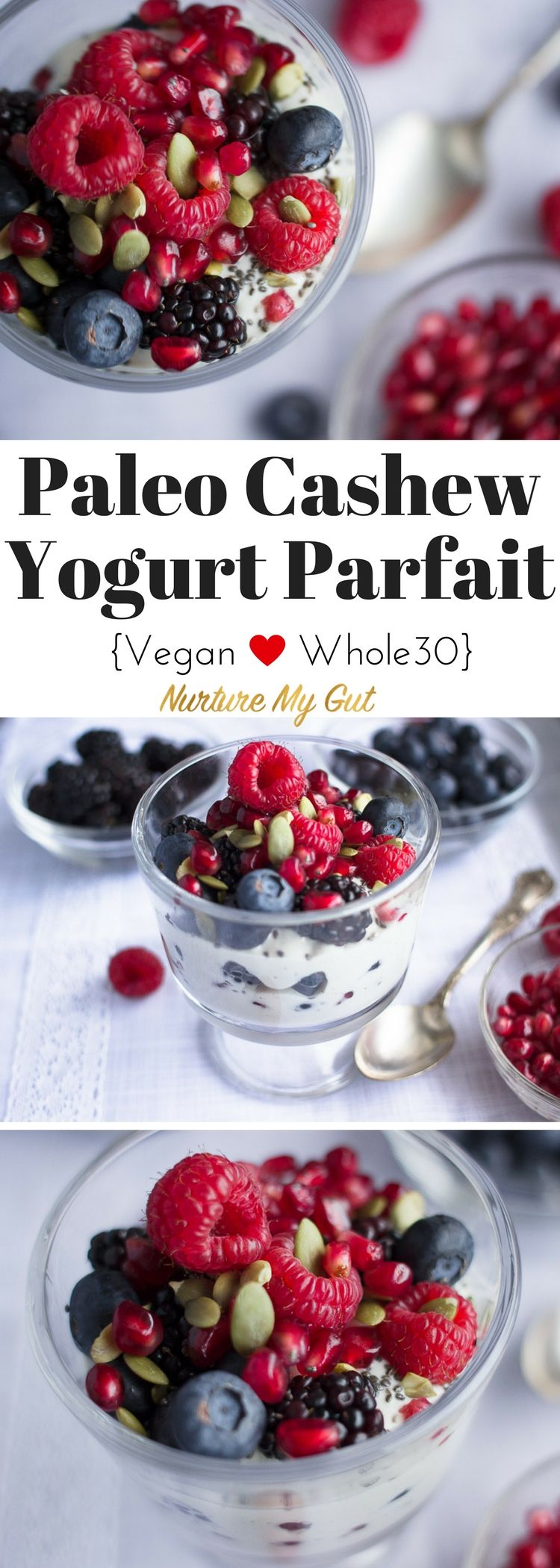 This irresistible Paleo Cashew Yogurt Parfait is layered with Homemade Cashew Yogurt, chia & pumpkin seeds, mixed berries and pomegranate seeds.  It is bursting with flavor, full of anti-oxidants and insanely healthy!  Vegan, Whole30 friendly, Paleo and gluten free.