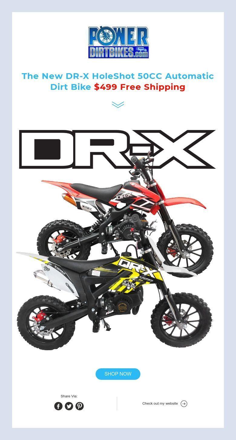 The New DRX HoleShot 50CC Automatic Dirt Bike 499 Free