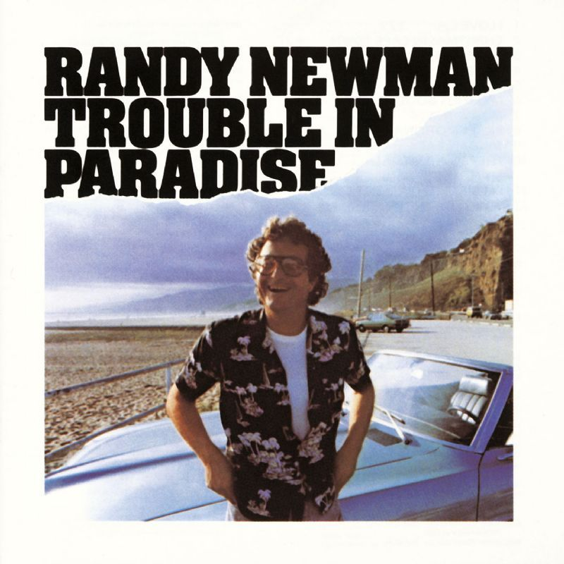 100 Best Albums Of The Eighties Randy Newman Trouble In Paradise Rolling Stone Randy Newman Newman Best Albums