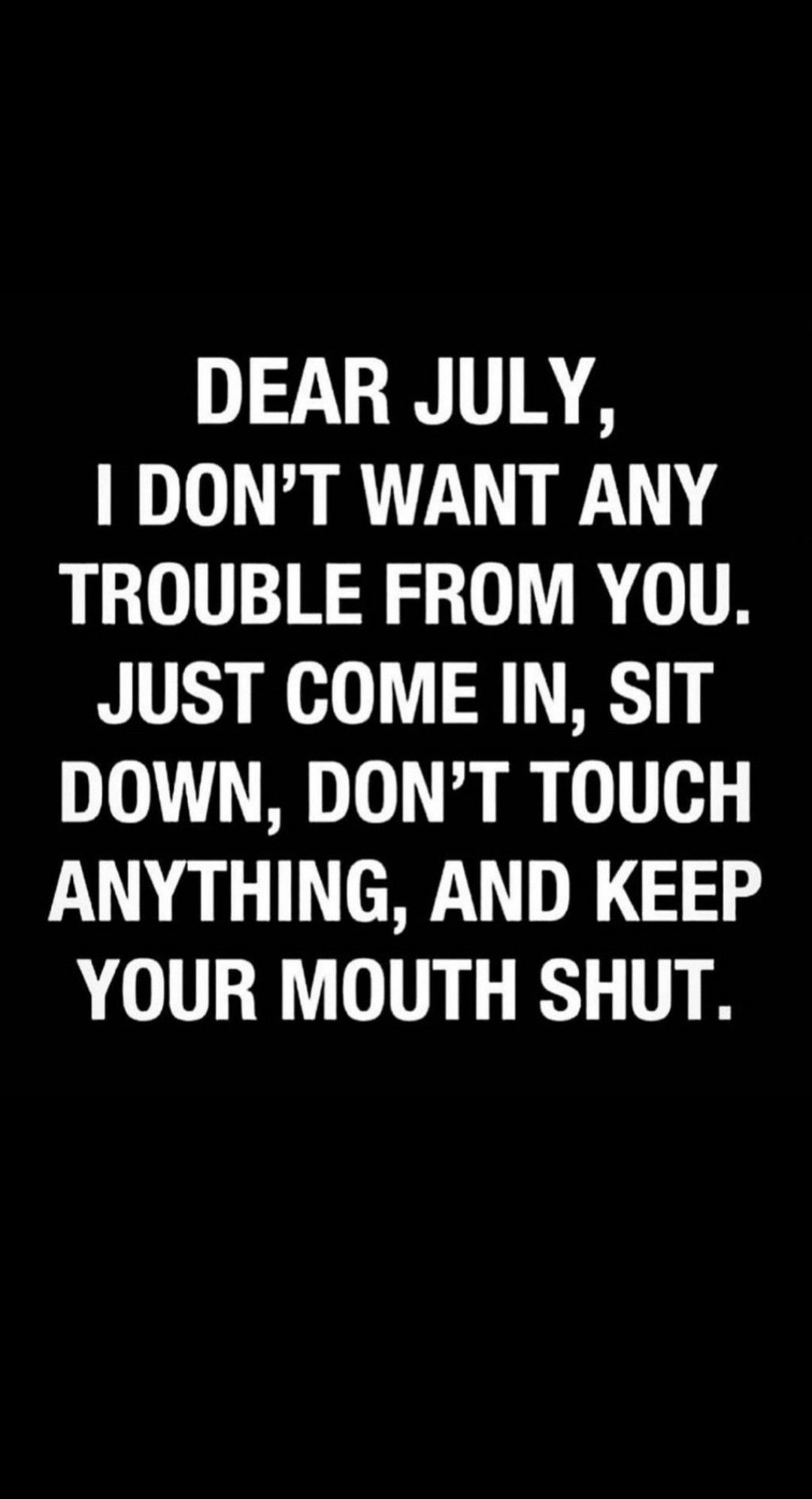 Behave July 2020 Funny Funny Wife Quotes Funny Mom Quotes Feeling Happy Quotes