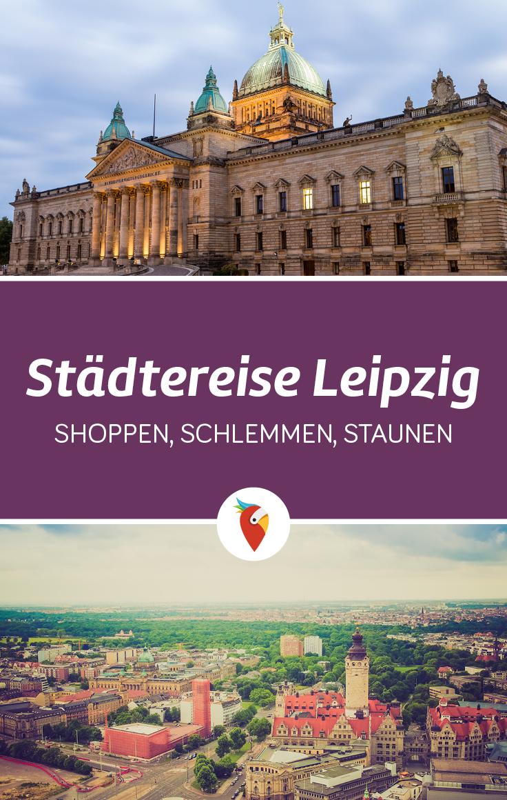 Stadtereise Nach Leipzig Kirchen Denkmaler Und Mehr Leipzig Reisen Stadte Reise