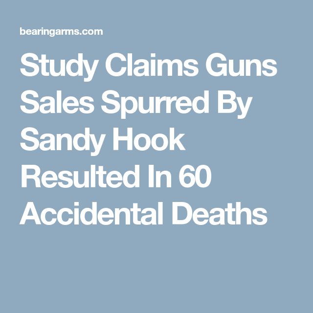 Study Claims Guns Sales Spurred By Sandy Hook Resulted In