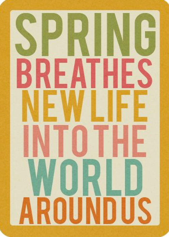 10 Quotes That Will Have You Feeling Spring Immediately Spring