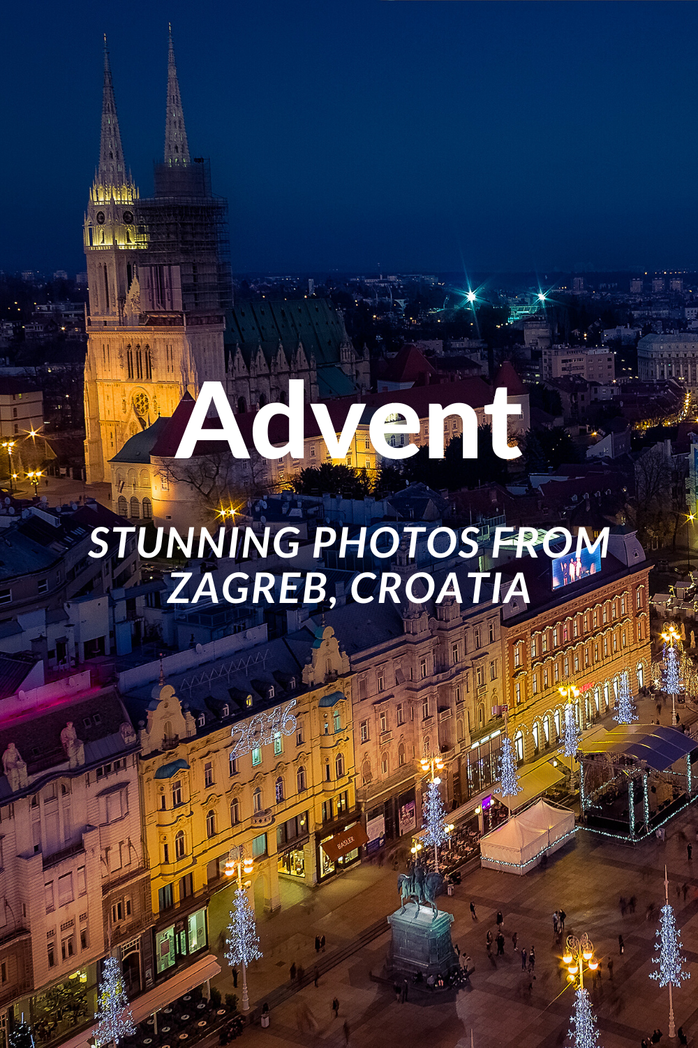 Stunning Photos Of Zagreb Capital Of Croatia At Advent Time In 2020 Croatia Photo Zagreb