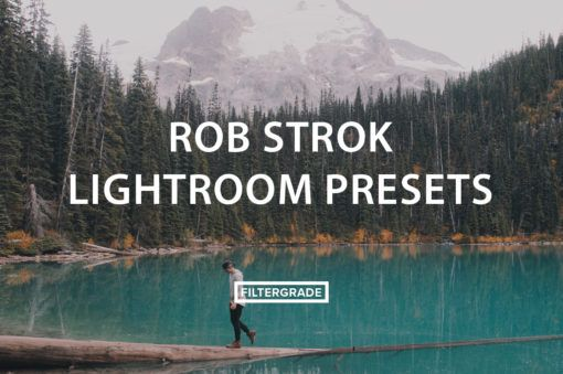 Rob Strok Lightroom Presets - FilterGrade