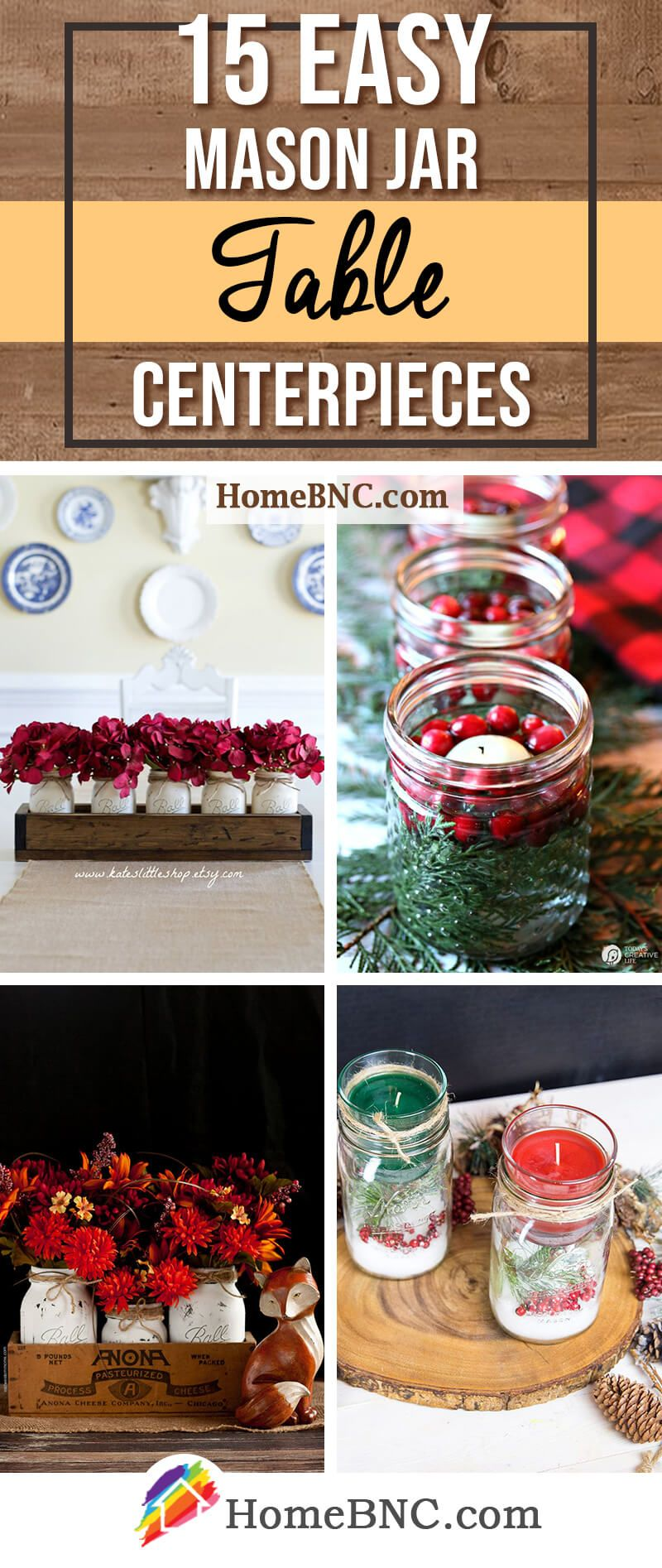 15 Thrifty Mason Jar Table Decorations And Centerpieces That Look Simply Amazing Dining Table Decor Centerpiece Christmas Mason Jars Christmas Jars