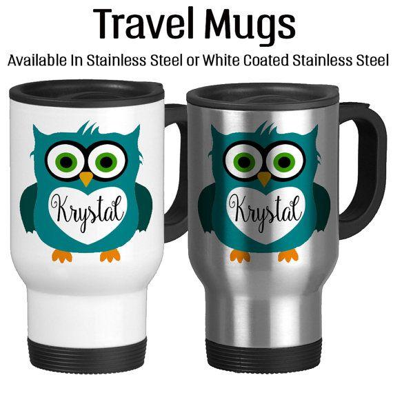Travel Mug, Personalized Owl Mug Name Mug Custom Mug Monogram Name Gifts,  Gift Idea, Stainless Steel 14 Oz Coffee Cup