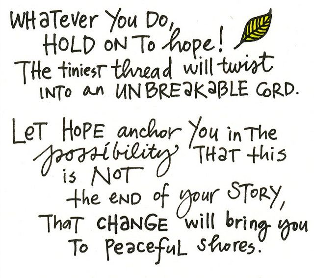 Hold On To Hope Inspirational Quotes Cool Words Inspirational Quotes Pictures