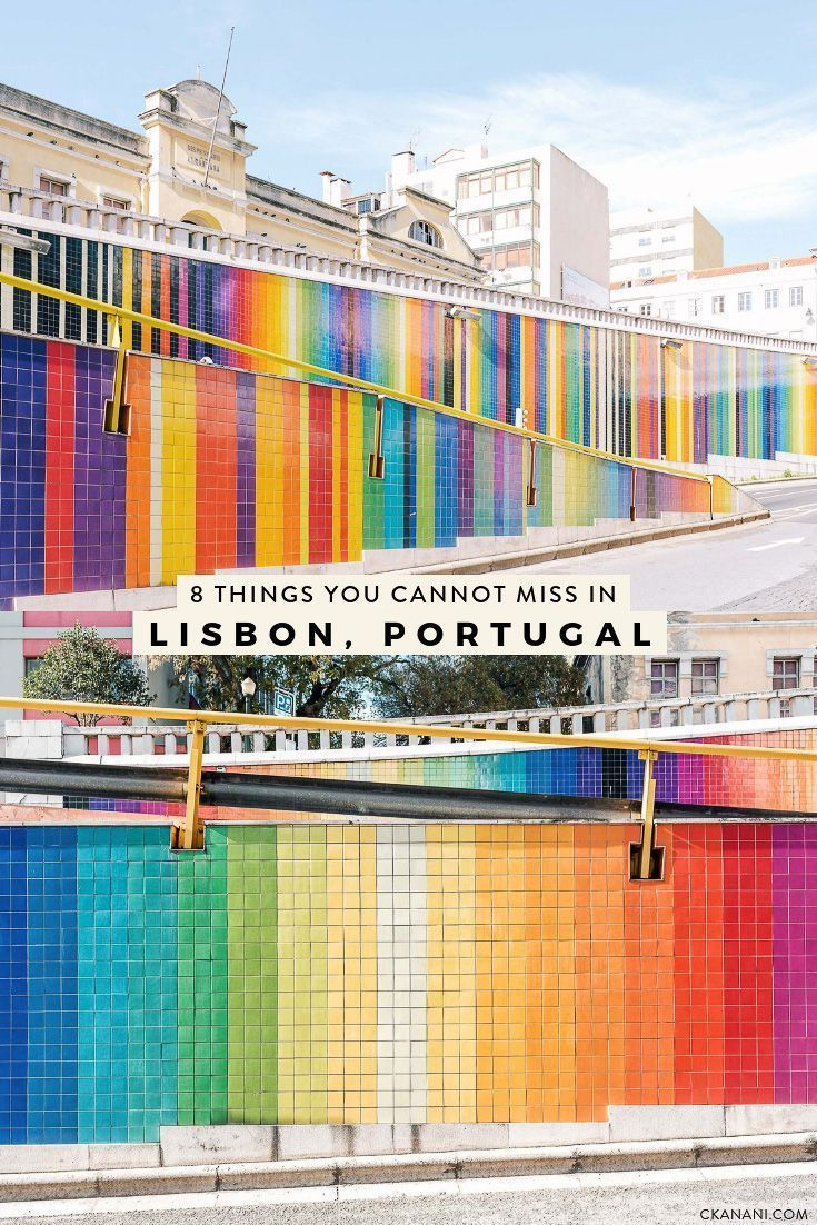 8 Things You Absolutely Cannot Miss in Lisbon, Portugal — ckanani luxury travel & adventure