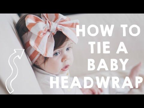 How To Tie A Baby Head Wrap Baby Head Wrap Tutorial Youtube