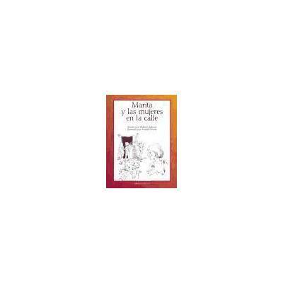 Marita y las Mujeres en la Calle, María Isabel Poveda Piérola; Dolores Juliano Corregido - nuevo o de segunda mano - compra venta, Libro : con Fnac
