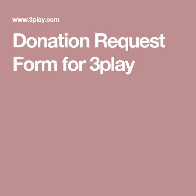 Donation Request Form For Play  Nonprofit Fundraising