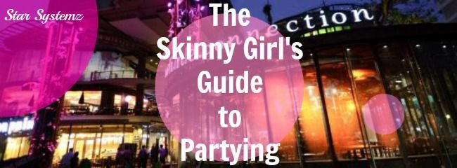 Skinny Girl's Guide to Partying