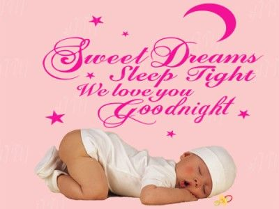 KIDS WALL QUOTE DECALSWEET DREAMS SLEEP TIGHT WE LOVE YOU