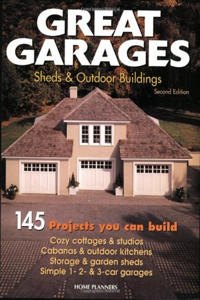2001 Great Garages Sheds Outdoor Buildings 145 Projects You