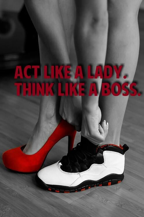 Act Like A Lady Think Like A Boss Act Like A Lady Girl Quotes