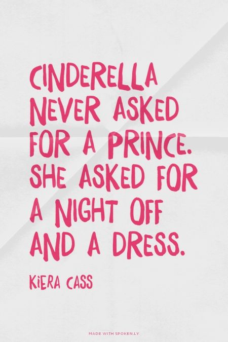 Cinderella Love Quotes Delectable This Is So True My Own Style In 48