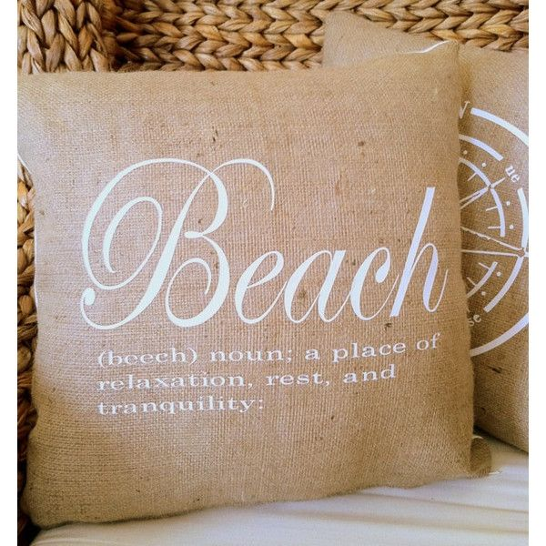 Beach Definition Burlap 18x18 Decorative Pillow Cover Throw Pillow Toss Pillow Accent Pillow 25 Found On Polyvore Beach Pillows Pillows Throw Pillows