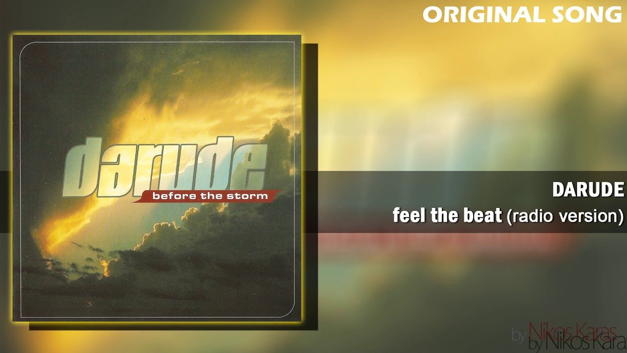 Darude Feel The Beat Radio Version 2000 Original Song Feelings Radio