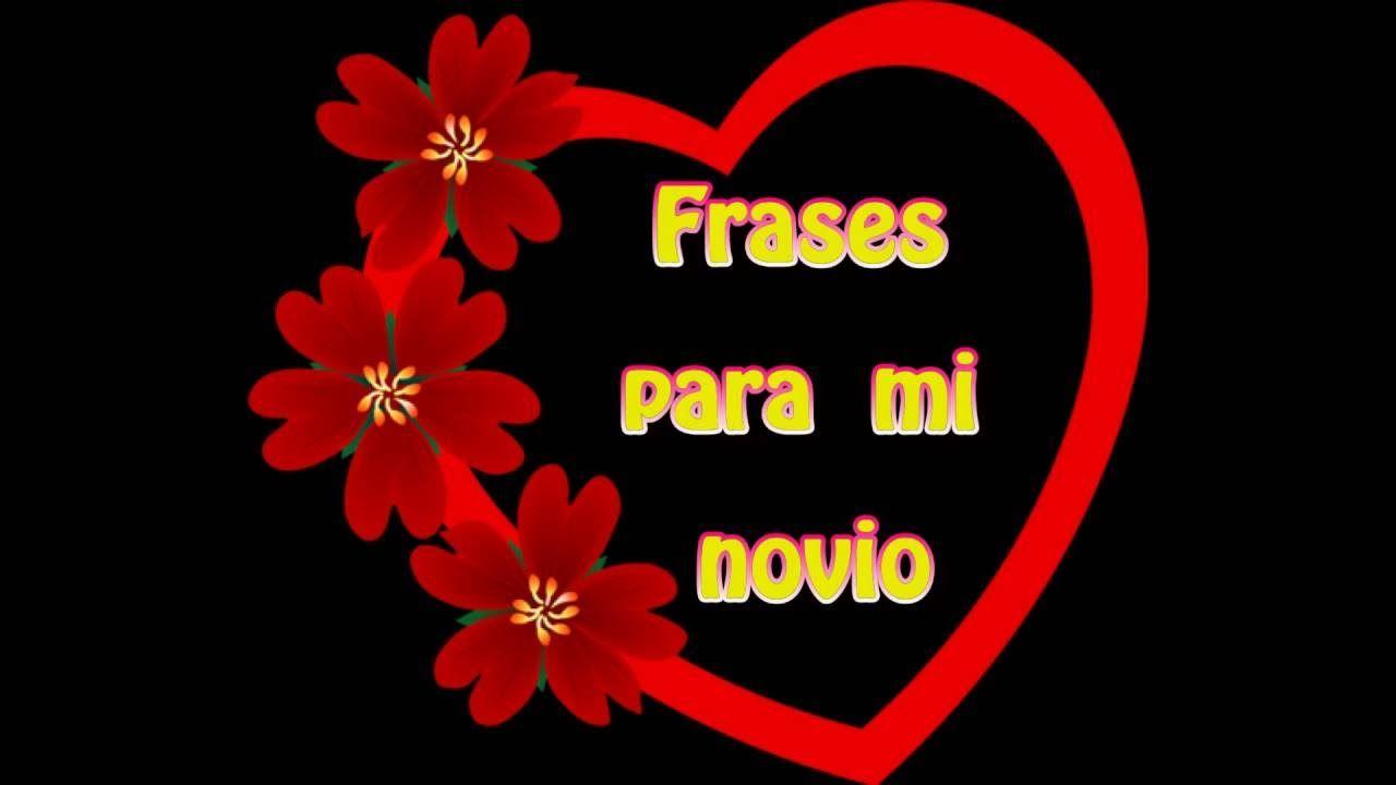 Postales De Amor Gratis Frases Para Mi Novio Postales De Amor